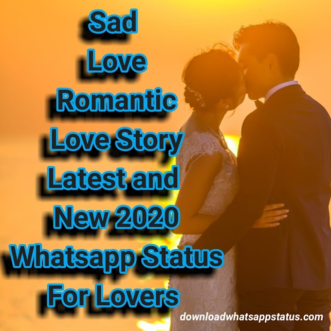 Love Whatsapp status video 2020