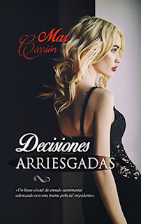 Decisiones arriesgadas, Mar Carrión