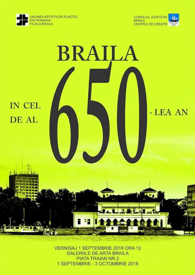 Vernisajul expozitiei: Braila in cel de al 650-lea an