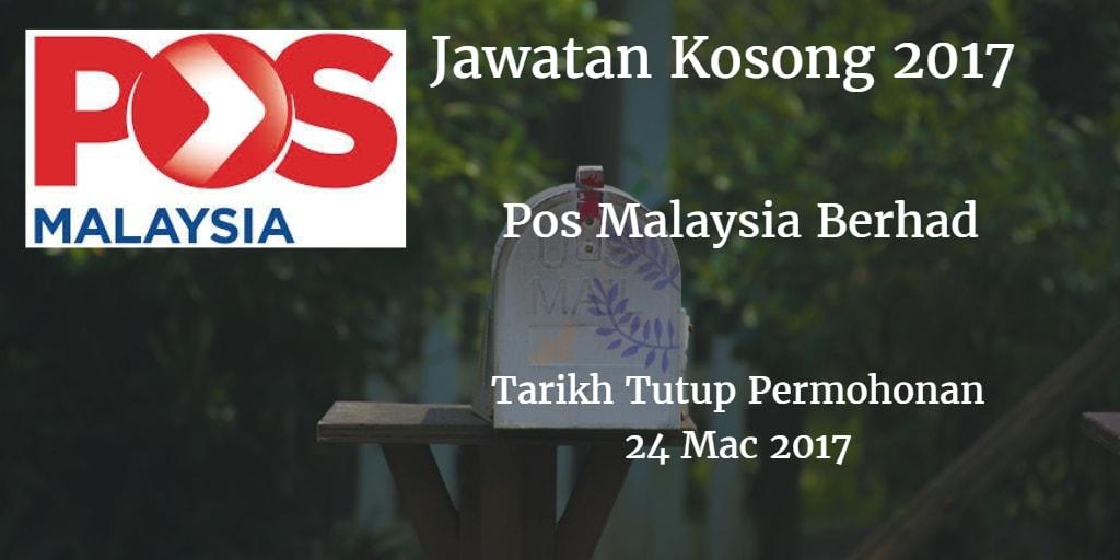 Jawatan Kosong Pos Malaysia Berhad 24 Mac 2017
