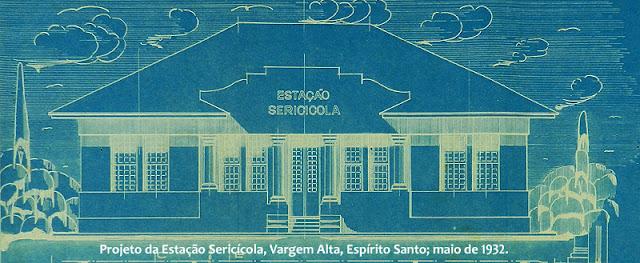 ID 534 - Projeto da Estação Sericícola de Vargem Alta, Espírito Santo; SATO, maio de 1932.