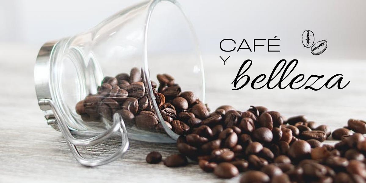 CAFÉ Y BELLEZA