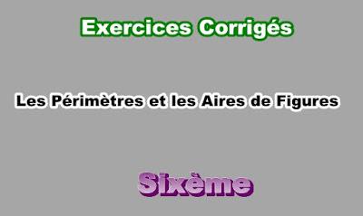 Exercices Corrigés Sur Les Périmètres et les Aires 6eme en PDF