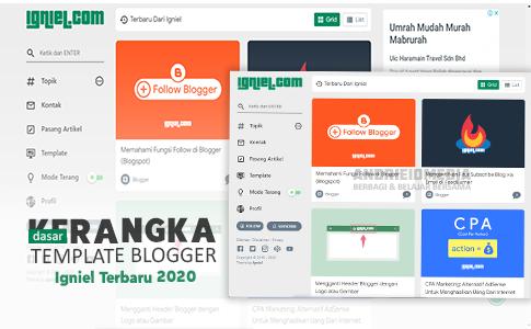 Kerangka Dasar Template Blogger Igniel Terbaru 2020 Valid HTML5, Responsive, dan Bonus Schema.org