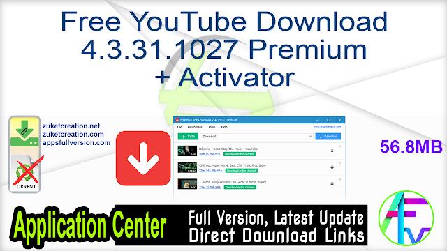 Free YouTube Download 4.3.31.1027 Premium + Activator
