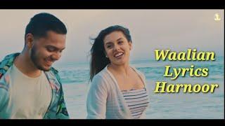 Waalian Lyrics in Hindi - Harnoor - Hit Punjabi Song