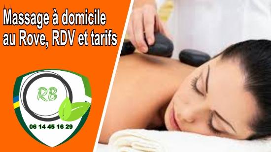 Massage à domicile au Rove, RDV et tarifs;