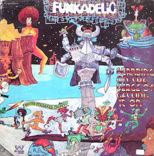Funkadelic, Standing on the Verge of Getting It On