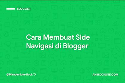 Cara Membuat Side Navigasi / Menu Samping di Blogger