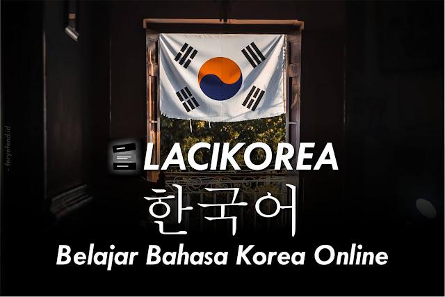 Laci Korea Belajar Bahasa Korea Online