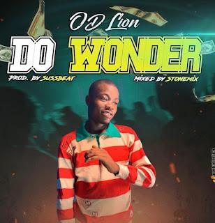 DOWNLOAD MP3 : OD LION -- DO WONDER