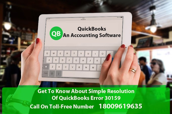 Get To Know About Simple Resolution Of QuickBooks Error 30159