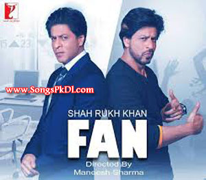 Fan Songs.pk | Fan movie songs | Fan songs pk mp3 free download