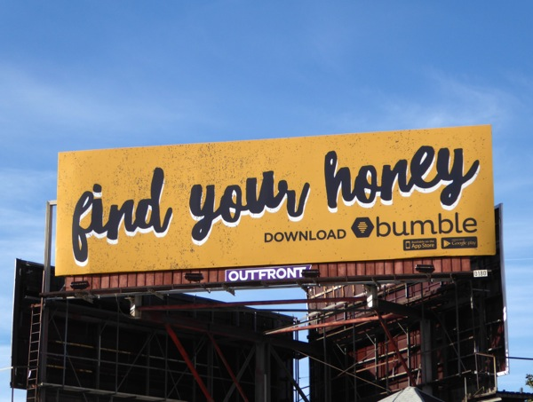 Find your honey Bumble dating app billboard