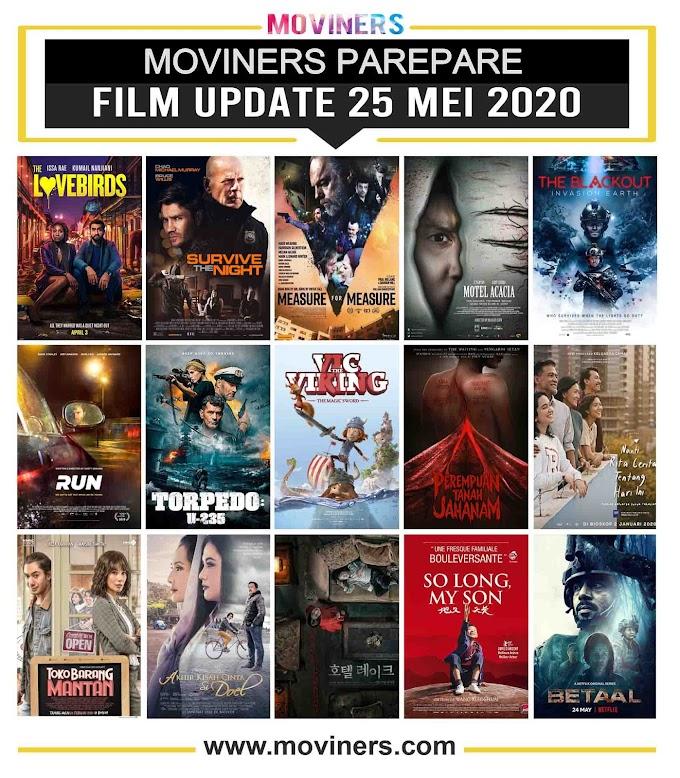 FILM UPDATE 25 MEI 2020