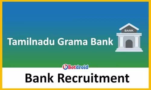 Tamilnadu Grama Bank Recruitment 2021, Apply Online for Office Assistant Job Vacancies