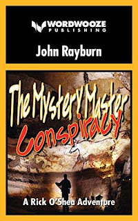 The Mystery Master – Conspiracy: Rick O'Shea Adventure book #1 by John Rayburn