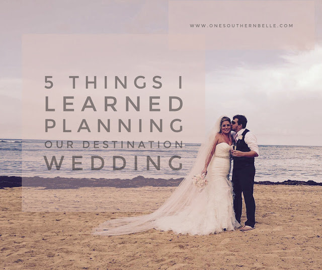 5 Things I learned planning our destination wedding