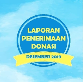 LAPORAN PENERIMAAN DONASI BULAN DESEMBER 2019