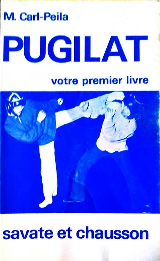 """""""Pugilat, votre premier livre"""" de M. Carl-Peila"""