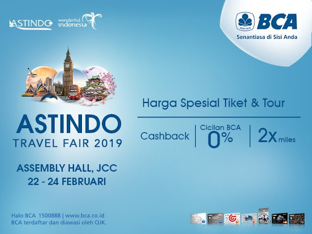 #BankBCA - #Promo Event ASTINDO Travel Fair 2019 (22 - 24 Feb 2019)