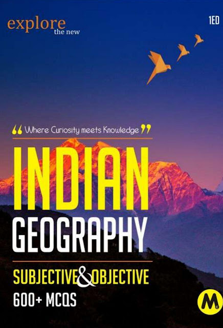 Indian Geography Subjective and Objective 600 MCQS : for all Competitive Exams PDF