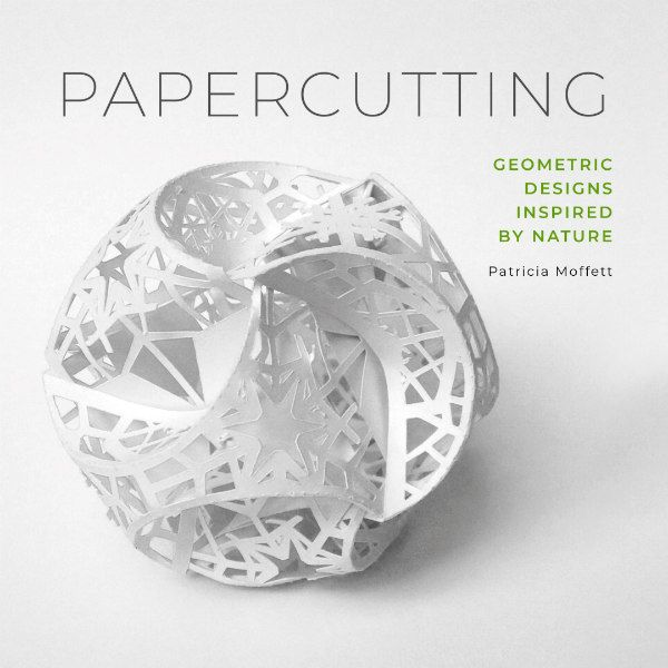 book cover of Papercutting: Geometric Designs Inspired By Nature features white, cut paper orb