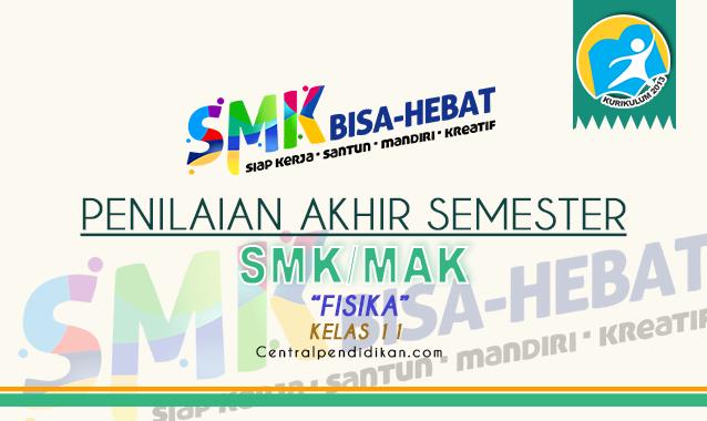 Latihan Soal PAS Fisika SMK Kelas 11 Th 2021/2022 Online