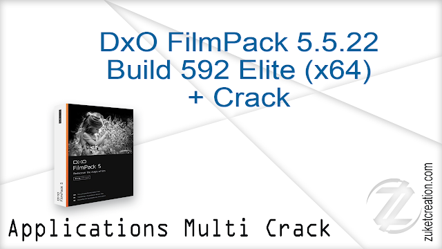 DxO FilmPack 5.5.21 Build 591 Elite [x64] + Crack    |  245 MB