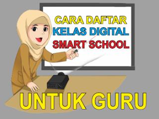 cara mendaftar kelas digital bagi guru