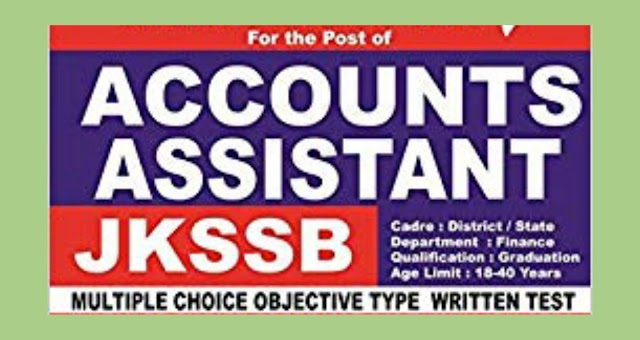 Revised Eligibility Criteria for JKSSB Accounts Assistant Posts