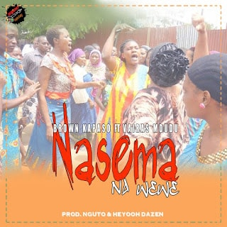 Audio | Brown Kapaso X Vairasi mdudu - Nasema na Wewe (Singeli) | Download Mp3