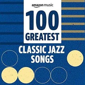 100 Greatest Classic Jazz Songs