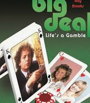 The Big Deal (1984-1986)