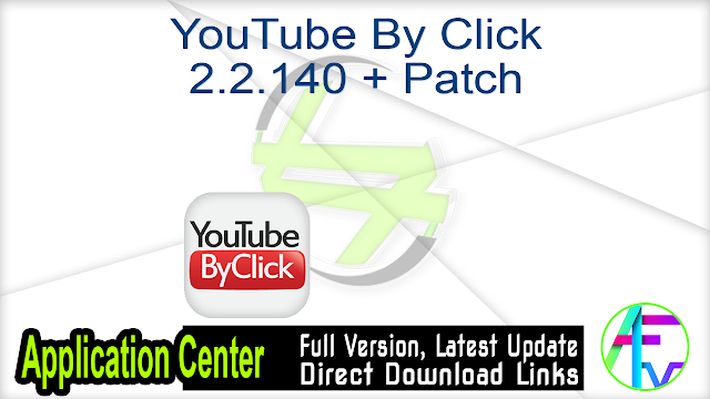 YouTube By Click 2.2.140 + Patch