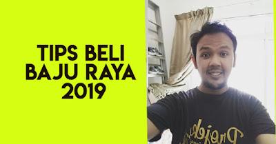 3 Tips Sebelum Beli Baju Raya 2019