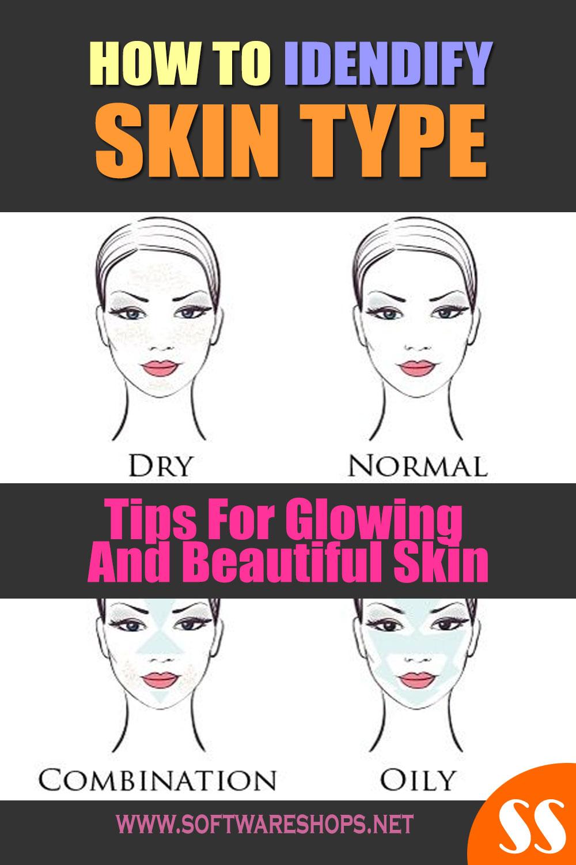 How To Identify Skin Type
