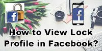 How to View Locked Profile in Facebook?