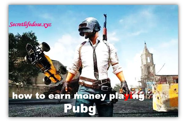 how to earn money playing pubg, earn money in pubg,how to get money in pubg,how to earn money from pubg game,how to get money in pubg mobile, ways you can make money playing PUBG