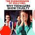 THE PHENOMENON OF BULLYING: WHY TEENAGERS SHOW CRUELTY