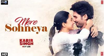Mere sohneya song lyrics - Kabir singh new song 2019