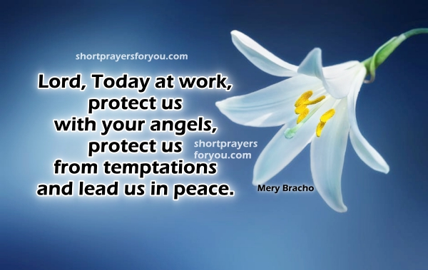 Short prayer before working, images with prayers about job, work, being office, morning protection prayer by Mery Bracho.