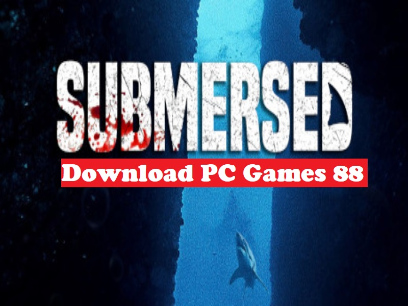 Download Submersed Game PC Free