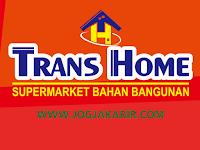 Lowongan Kerja Jogja Marketing Executive di Supermarket Bahan Bangunan PT RHR (Trans Home)
