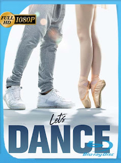 Let's Dance (2019) HD [1080p] Latino [GoogleDrive] SilvestreHD