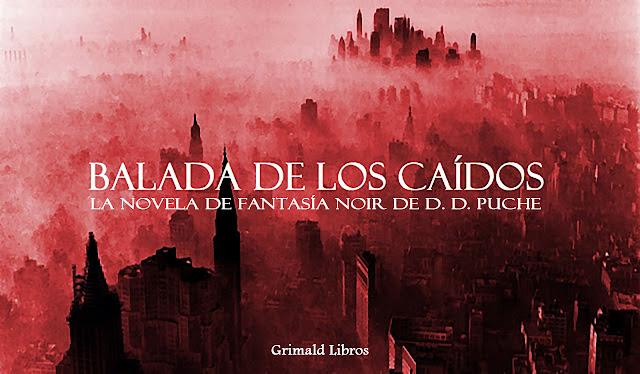 Balada de los caídos | La novela fantasy noir de D. D. Puche | Demonios entre nosotros