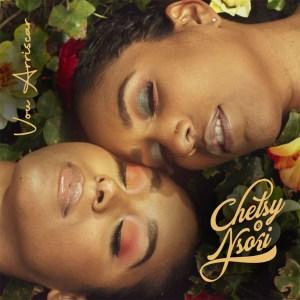 Chelsy Shantel & Nsoki – Vou Arriscar