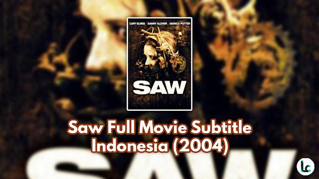 Saw Full Movie Subtitle Indonesia (2004)