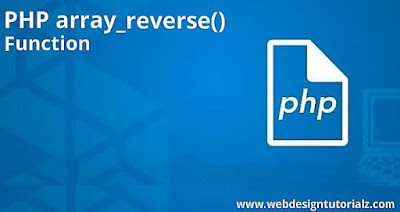 PHP array_reverse() Function