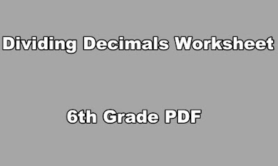 Dividing Decimals Worksheet 6th Grade PDF.